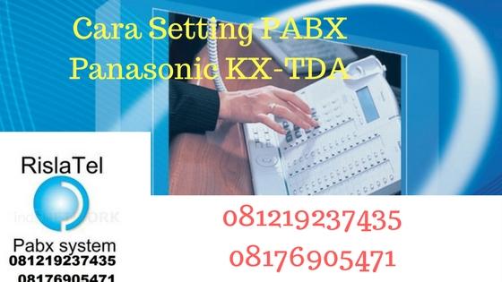 cara setting program pabx panasonic kx-tda